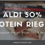 Aldi 50% Protein Riegel Test – Discounter Protein Riegel review