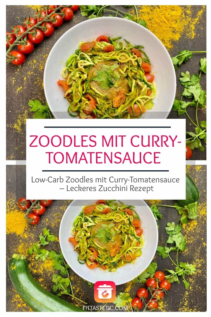 Zoodles mit Tomatensauce: Low-Carb Zoodles mit Curry-Tomatensauce
