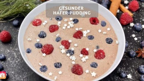 Gesunder Hafer Pudding - Gesundes Pudding-Oats Rezept der Superlative!