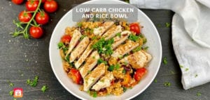 Low Carb Chicken & Rice Bowl – Low-Carb Fitness Rezept